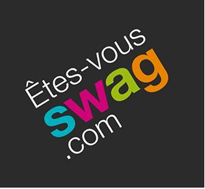 Êtes-vous SWAG?